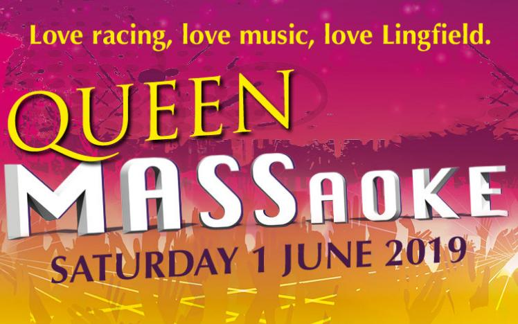 queen massaoke live after racing at lingfield park