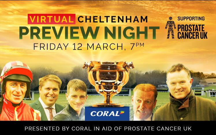 Join Lingfield Park Racecourse for a virtual Cheltenham Festival Preview night presented by Coral in aid of Prostate Cancer